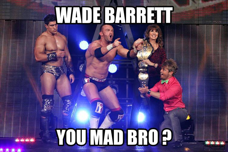 Wade Barrett isn't but Nigel McGuinness is.