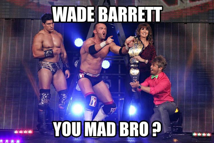 Wade Barrett isn't but Nigel McGuinness is.