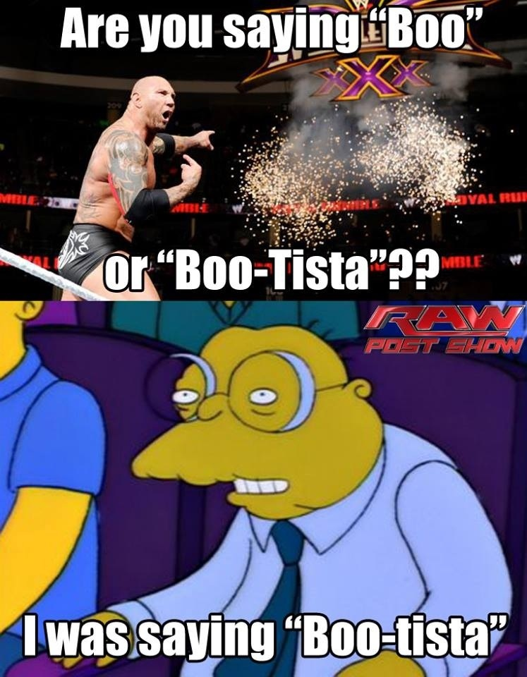 The one guy who wanted Batista to win.