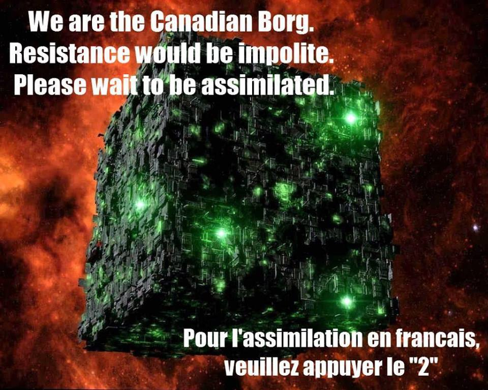The Canadian Borg are watching you, unless you don't want them to.